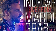 Josef Newgarden and James Hinchcliffe on Mardi Gras