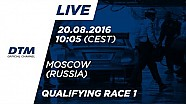 Re-LIVE: Qualifying (Race 1) - DTM Moscow 2016