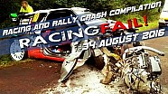Racing and Rally Crash Compilation Week 34 August 2016