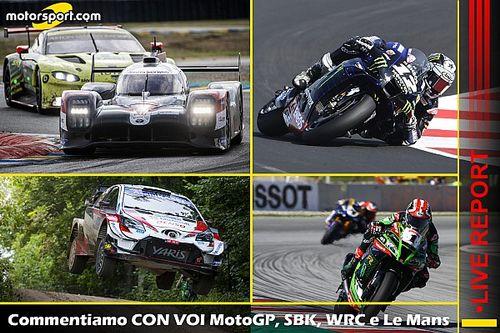 LIVE REPORT: commentiamo SBK, WRC, Le Mans e MotoGP