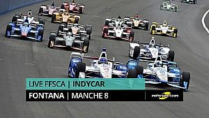 LIVE - FFSCA - IndyCar 2016 - Fontana (Round 8)