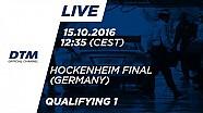 1. Yarış Sıralama Turları - DTM Hockenheim Final 2016