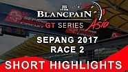 Blancpain GT Series Asia - Sepang - race 2 - short highlights