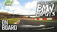Onboard with BMW M6 GT3 #99 Rowe Racing | fastest lap at 24h-Qualification race Nürburgring 2018